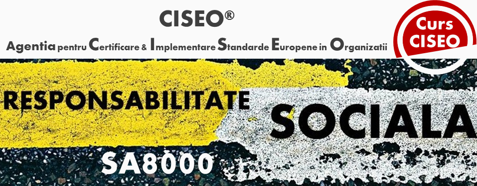 Curs Auditor Intern SA 8000:2014 Responsabilitate Sociala (GOLD) BUCURESTI