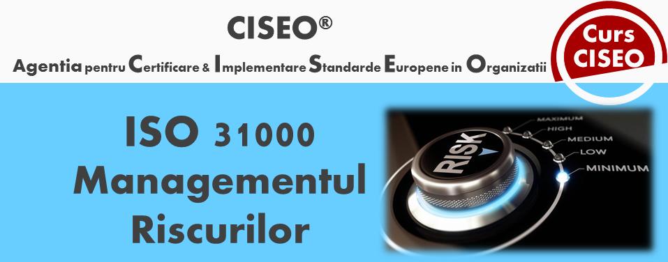 Specialist in Managementul Riscului ISO 31000 Bucuresti