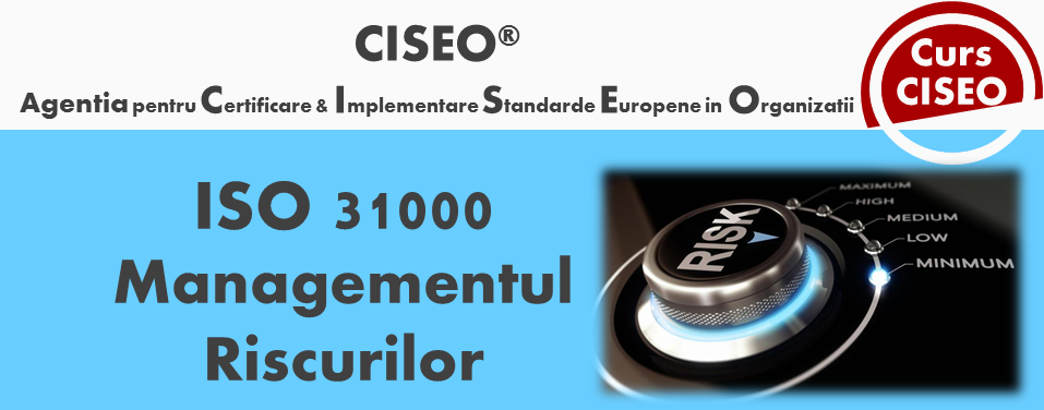 Specialist in Managementul Riscului ISO 31000