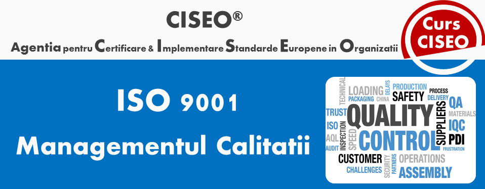 Curs Auditor/Auditor Sef ISO 9001:2015, acreditat IRCA (GOLD), Bucuresti