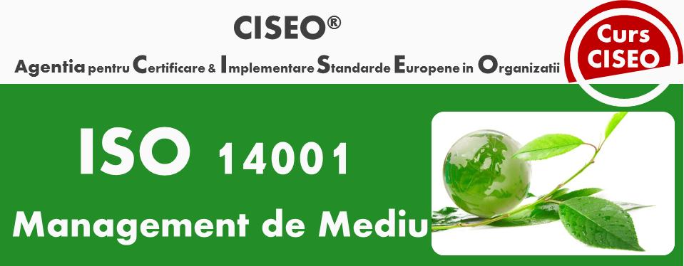 Curs Manager ISO 14001:2015 - Sistemul de Management de Mediu, BUCURESTI