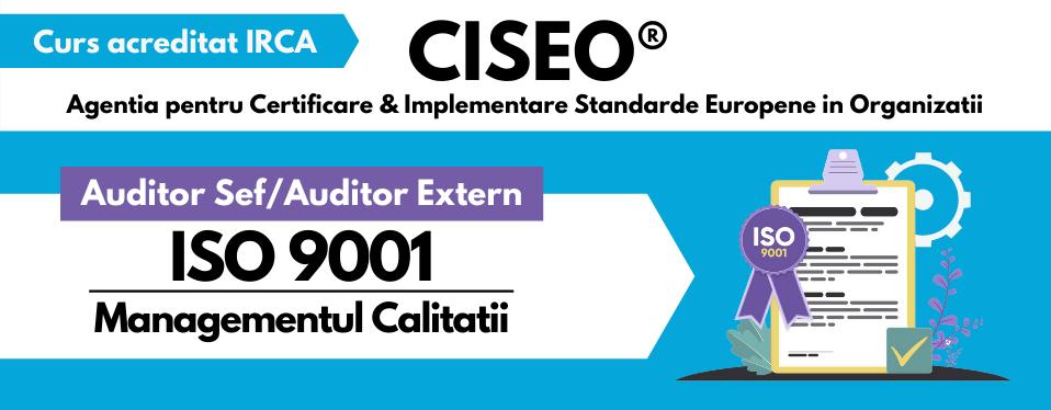 Curs Auditor / Auditor Sef (Auditor Extern) ISO 9001:2015, acreditat IRCA (GOLD) VIDEOCONFERINTA
