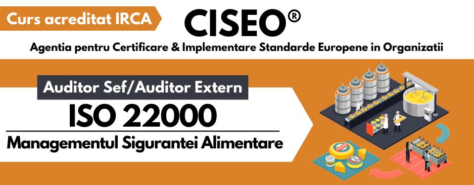 Curs Auditor/Auditor Sef ISO 22000:2018 (HACCP), acreditat IRCA (GOLD) - Sistemul de Management al Sigurantei Alimentare VIDEOCONFERINTA