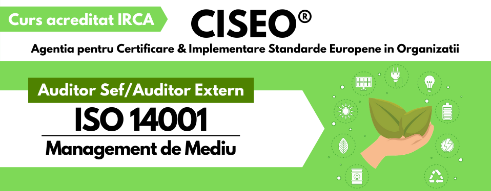 Curs Auditor/Auditor Sef Mediu ISO 14001:2015, acreditat IRCA (GOLD) VIDEOCONFERINTA