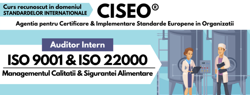 Auditor Intern ISO 9001, ISO 22000