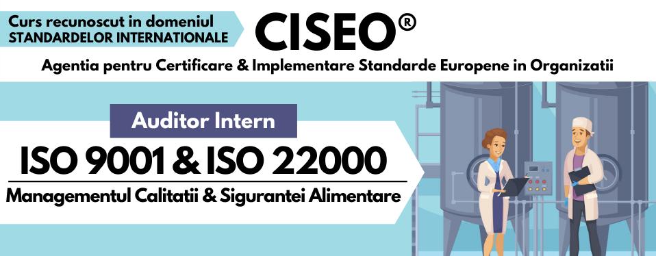 Curs Auditor Intern Sistem Integrat ISO 9001, ISO 22000 / HACCP