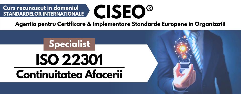 Specialist Managementul Continuitatii Afacerii ISO 22301